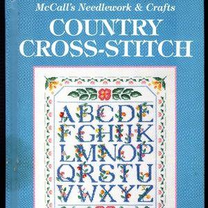McCall's Needlework & Crafts Country Cross Stitch